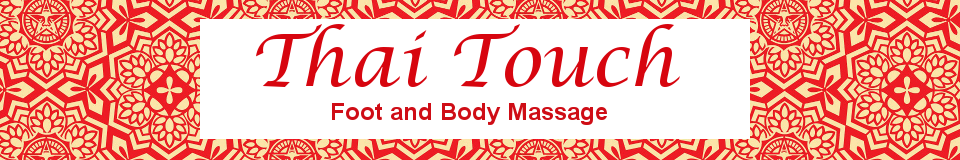 Thai Touch Foot and Body Massage